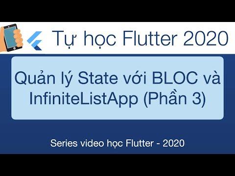 Học Flutter - 32-BLoc   Quản lý State trong Flutter với InfiniteList App-Phần 3