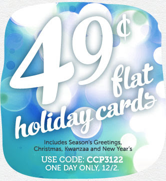 CYBER MONDAY! 49¢ Flat Holiday Cards at Cardstore! TODAY ONLY 12/2/13. Use Code: CCP3122, Shop Now!