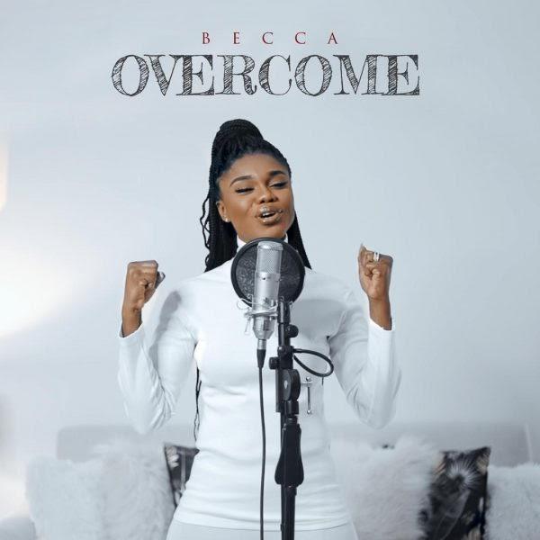 Becca - Overcome (Prod. By Masta Garzy).