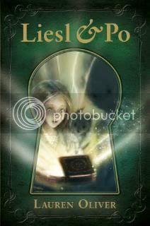 Liesl & Po by Lauren Oliver