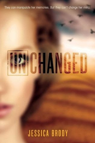 Unchanged (Unremembered, #3) by Jessica Brody