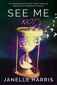 See Me Not by Janelle Harris
