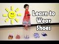 Belajar Memakai Sepatu Sendiri ❤ Learn to Wear Shoes ❤ Nafisa Tube