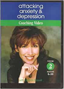 Attacking Anxiety and Depression - Coaching Video (Volume ...