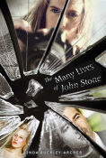 Title: The Many Lives of John Stone, Author: Linda Buckley-Archer