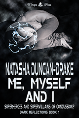 Me, Myself and I by Tasha D-Drake