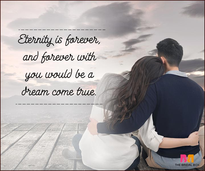 Love You Forever Quotes – 34 Reasons To Believe In Eternity