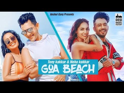 Goa Beach Lyrics | Tony Kakkar | Neha Kakkar | Aditya Narayan