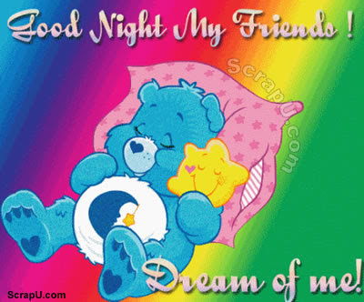 Goodnight My Friends And Dream Of Me