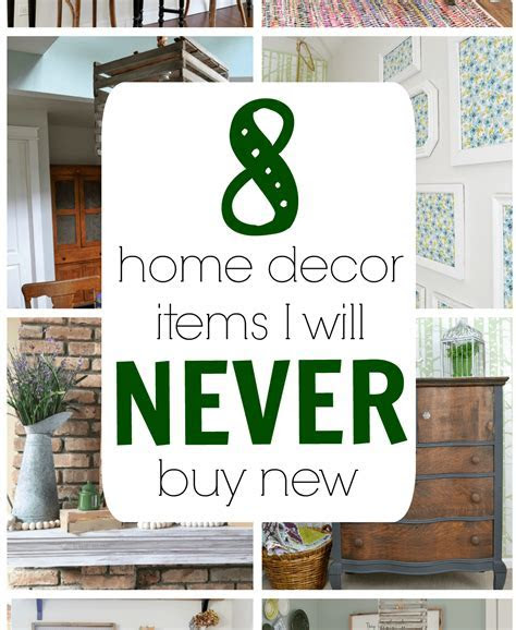 Home Decor Items that I Never Buy New   Refresh Living