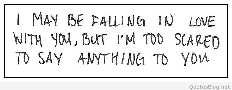 Quotes About Scared To Fall 36 Quotes