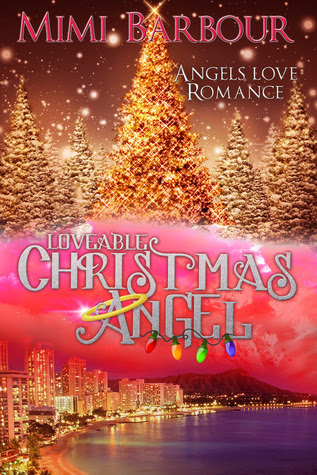 Loveable Christmas Angel (Angels with Attitudes Series #3)