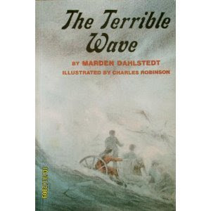 The Terrible Wave