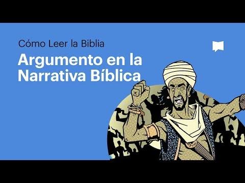 05 El Argumento en la Narrativa Bíblica - Cómo Leer La Biblia