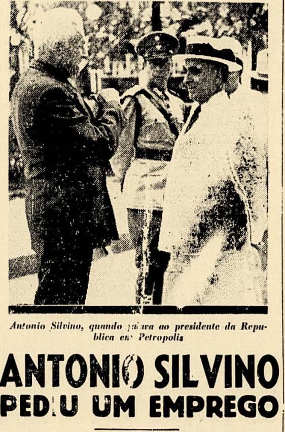 Quando esteve no Rio, houve um encontro entre Antônio Silvino e Getúlio Vargas, onde o ex-cangaceiro pediu um emprego.