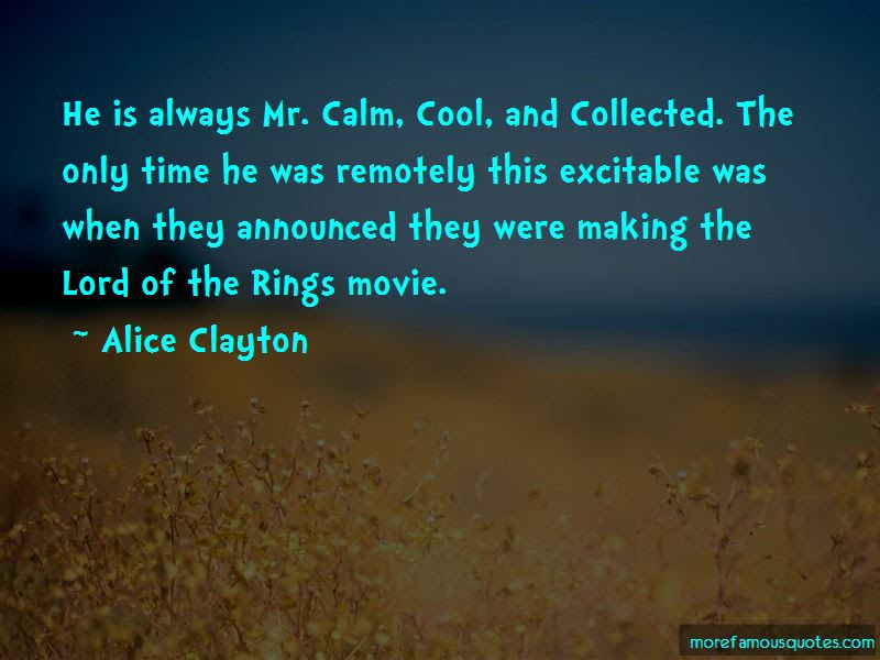 Quotes About Calm Cool And Collected Top 11 Calm Cool And Collected
