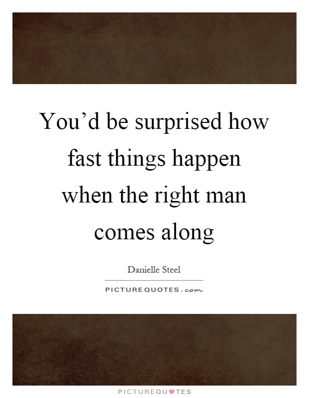 Right Man Quotes Right Man Sayings Right Man Picture Quotes Page 2