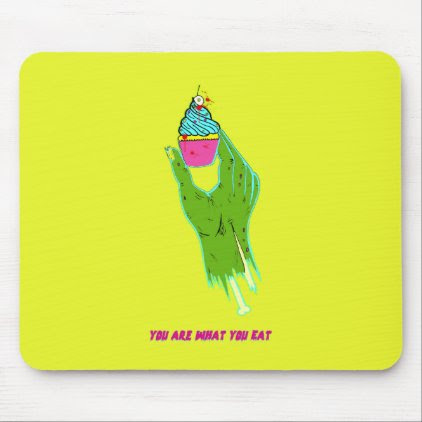 Zombie Hand - You Are What You Eat Mouse Pad