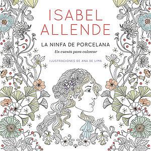 La Ninfa De Porcelana Un Cuento Para Colorear Agencia Literaria