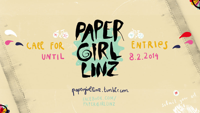 Call for entries // Papergirl Linz