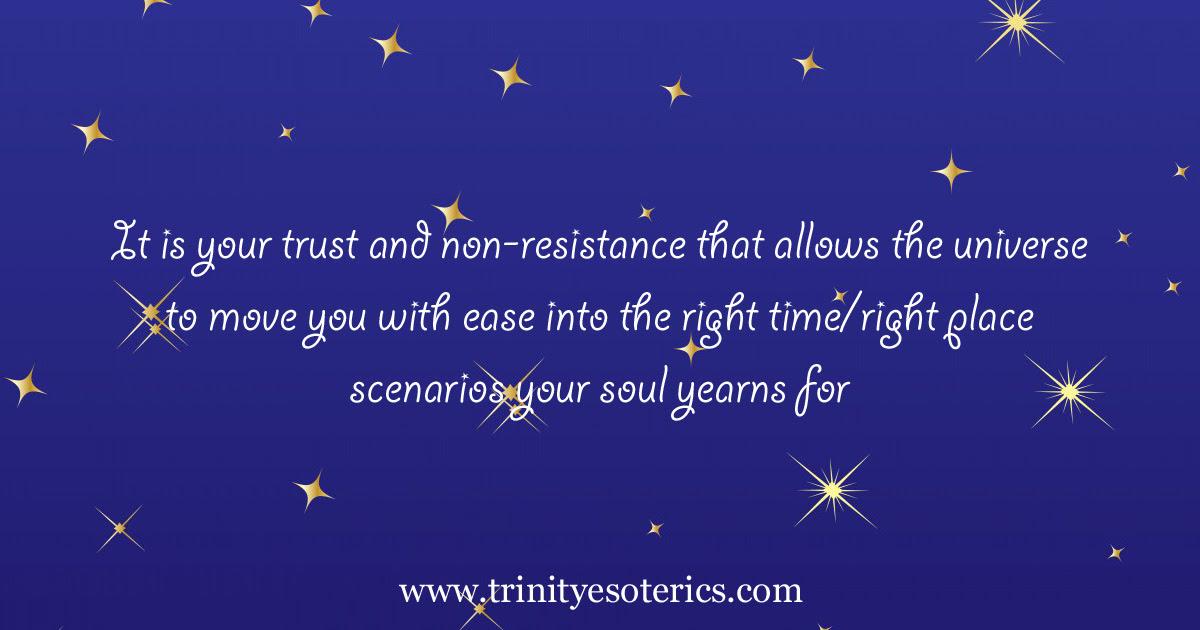 http://trinityesoterics.com/wp-content/uploads/2017/01/itisyourtrustandnon-resistancethatallowstheuniverse.jpg