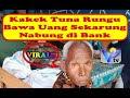 Viral!! Kakek Tuna Rungu Bawa Uang Sekarung Nabung di Bank