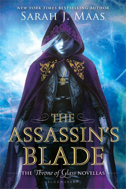 The Assassin's Blade (Throne of Glass #3) by Sarah J. Maas