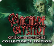 Macabre Mysteries: Curse of the Nightingale (Collector's Edition)