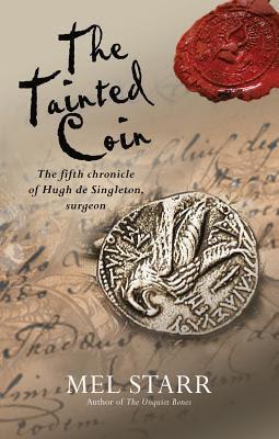 The Tainted Coin (Hugh de Singleton, Surgeon Chronicles #5)