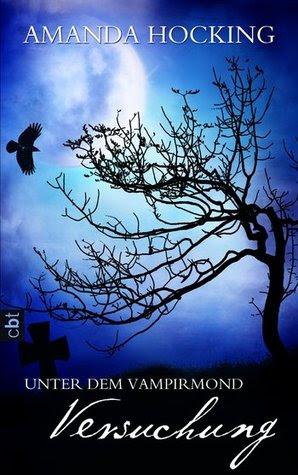 Versuchung (Unter dem Vampirmond, #1)