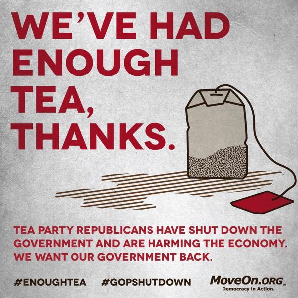 We've had enough tea, thanks.