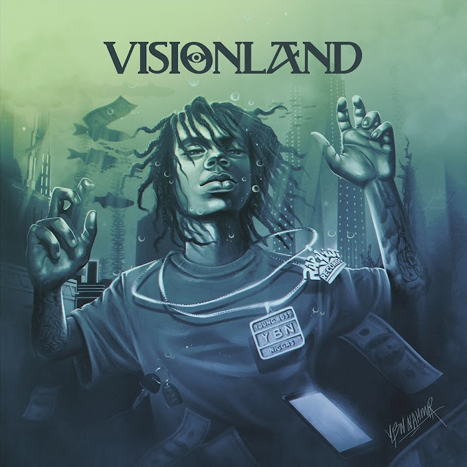 YBN Nahmir - Visionland (Clean Album) [MP3-320KBPS]
