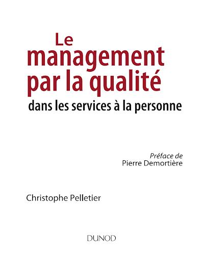 Télécharger le Livre : Le  management  de  la  qualité  dans  les  services  à la personne.pdf