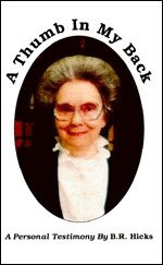 B.R. Hicks Autobiography