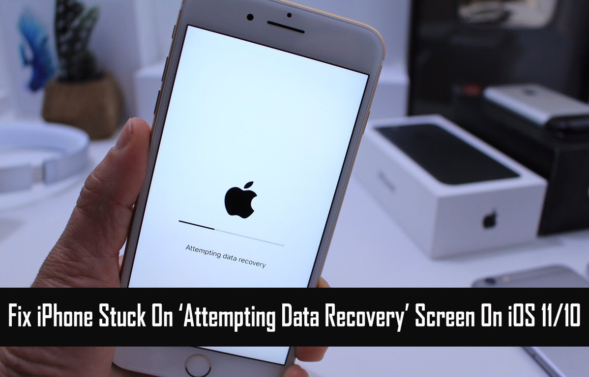 Solved iOS Update Error: iPhone Attempting Data Recovery on iOS 11\/10