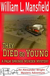 They Died So Young by William L. Mansfield