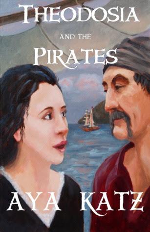 Theodosia and the Pirates by Aya Katz