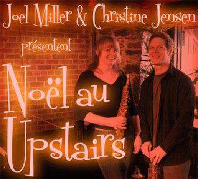 Noel au Upstairs, Joel Miller et Christine Jensen