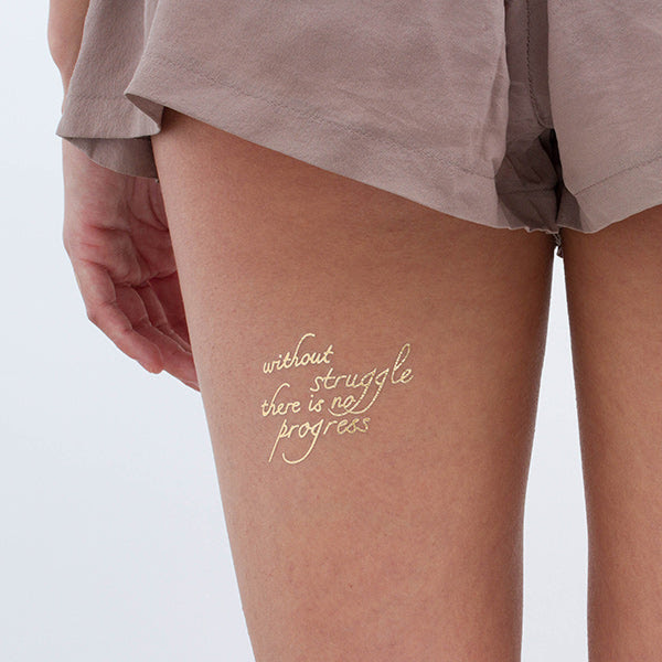 Without Struggle There Is No Progress Gold Temporary Tattoo Set Of