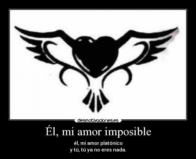 El Mi Amor Imposible Desmotivaciones