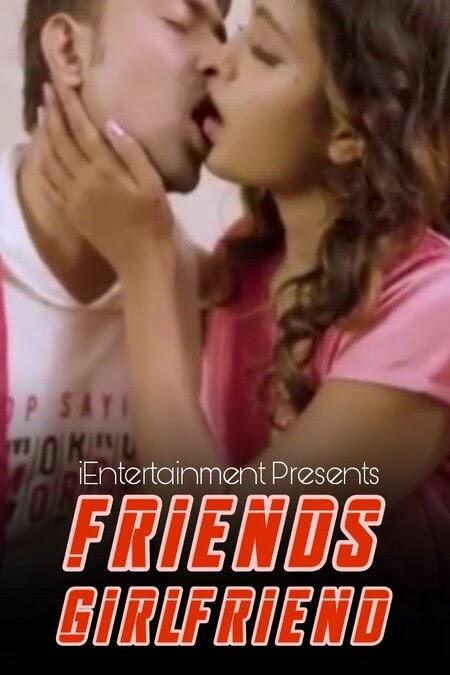 Friends Girlfriend 2021 iEntertainment Video Download