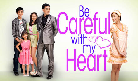 Be Careful with my Heart Teleserye on ABS-CBN
