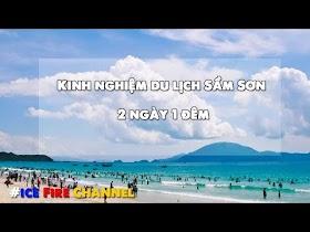 Kinh nghiệm du lịch Sầm Sơn 2 ngày 1 đêm - Update mới nhất 2020