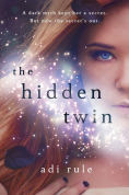 Title: The Hidden Twin, Author: Adi Rule