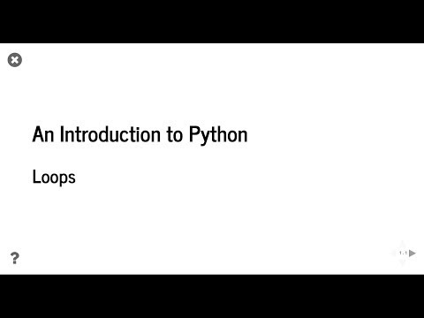An Introduction to Python: Loops - Python Programming Tutorial