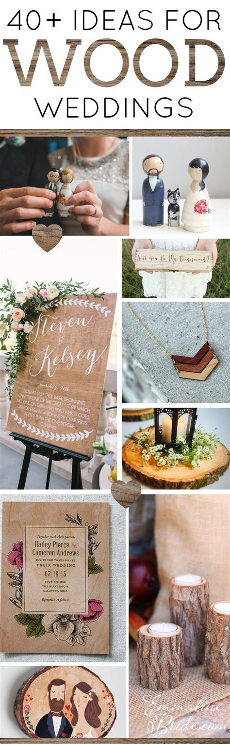 40  Wood Themed Wedding Ideas   Emmaline Bride