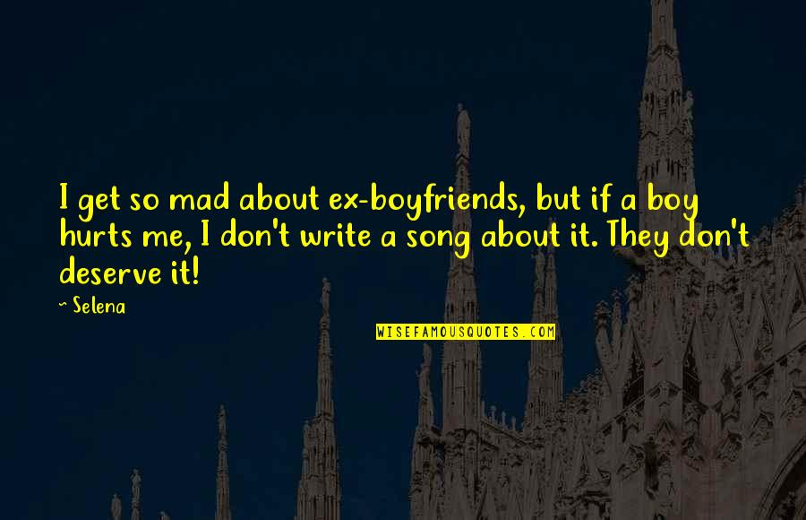Boy You Dont Deserve Me Quotes Top 7 Famous Quotes About Boy You