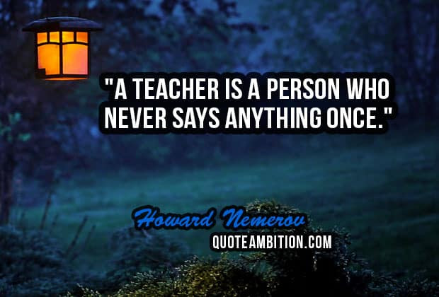 Top 70 Teacher Quotes And Sayings