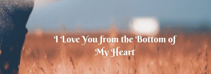I Love You From The Bottom Of My Heart Short Love Poems Weds Kenya