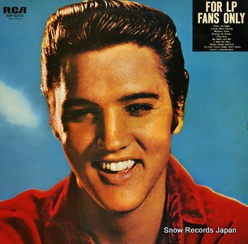 PRESLEY, ELVIS for lp fans only